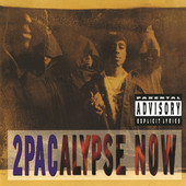 2Pac | 2Pacalypse Now